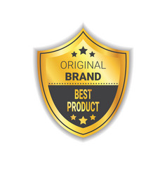 Original brand label golden shield best product vector