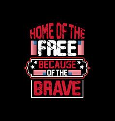 home free because brave vector image