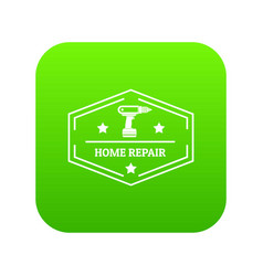 repair home icon green vector image