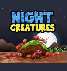 Scene background design for word night creatures vector