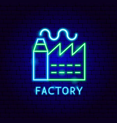 factory neon label vector image