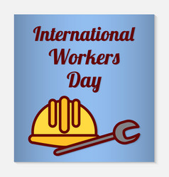 international workers day greeting card or banner vector image
