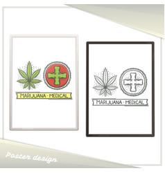 medical marijuana poster three vector image