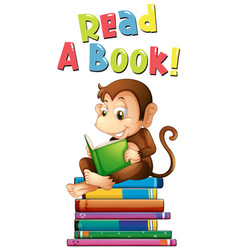 poster design for read a book with monkey reading vector image