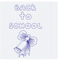 the inscription back to school and drawing pen vector image