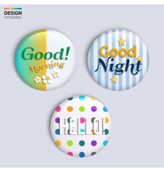 Three colorful glossy badges with text vector