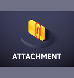 Attachment isometric icon isolated on color vector