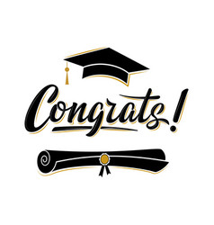 Congrats greeting sign for graduation party class vector
