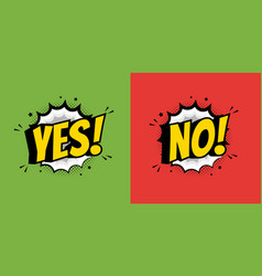 yes and no speech bubble in pop art style flat vector image