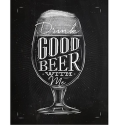 Poster good beer chalk vector image