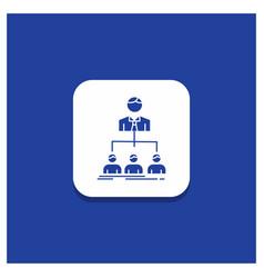 blue round button for team teamwork organization vector image