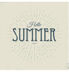 Hello summer vintage sign vector