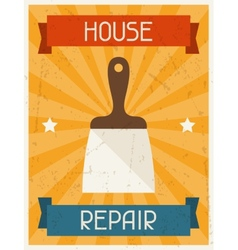 House repair retro poster in flat design style vector
