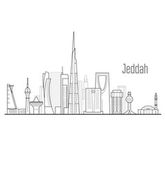 jeddah cityscape - towers and landmarks jiddah vector image