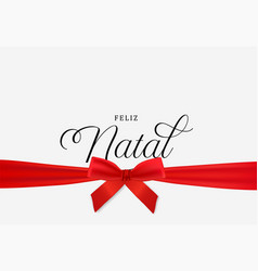 Red christmas gift natal ribbon card in portuguese vector