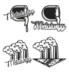 Vintage Metallurgy emblems vector