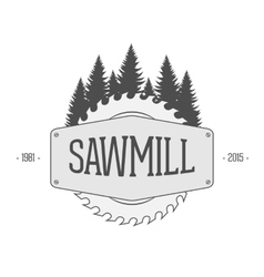 Vintage Label of Sawmill vector image