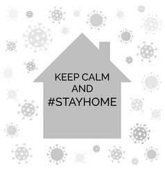 keep calm and tay home coronavirus quarantine vector image