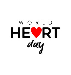 world heart day design for health care and love vector image