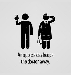 an apple a day keeps doctor away a vector image