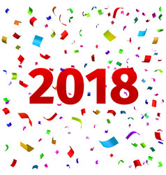 happy new year 2018 background with confetti vector image