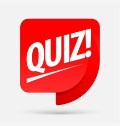Quiz red tag quiz symbol or emblem with speech vector