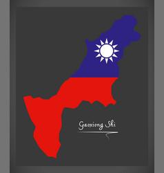 gaoxiong shi taiwan map with taiwanese national vector image