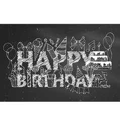 Chalk Happy Birthday blackboard background vector