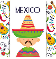 Mexican man with hat and poncho mexico traditional vector