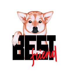 tshirt print best friend with dog and lettering vector image