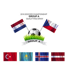 2016 SOCCER CHAMPIONSHIP GROUP A QUALIFYING DRAW vector image vector image