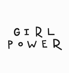 Girl power t-shirt quote lettering vector