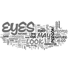 What your eyes can tell about you text word cloud vector