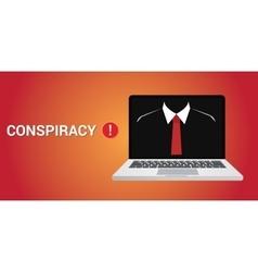 conspiracy concept with danger alert vector image vector image