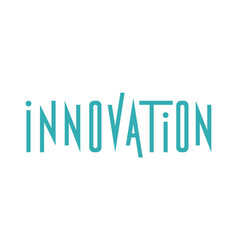 typography of the word innovation vector image vector image