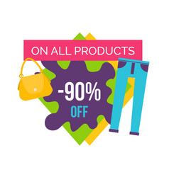 90 off on all products at female clothes shop vector