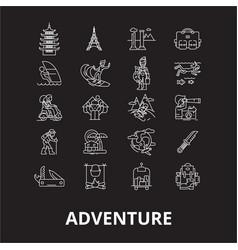 adventure editable line icons set on black vector image