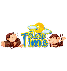 Sign template with word sleep time and monkeys vector