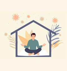 Man meditating during self isolation vector