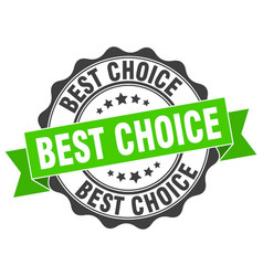 best choice stamp sign seal vector image