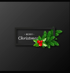 christmas design realistic black frame vector image