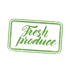 Fresh produce stamp with hand drawn letterings vector