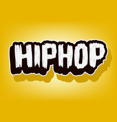 hip hop music lettering type design image vector image