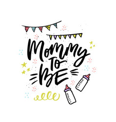 mommy to be handwritten lettering vector image