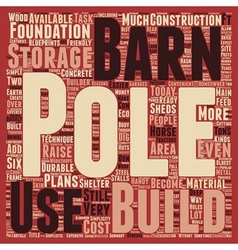Pole barns eco friendly and simplistic text vector