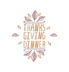 Thanksgiving dinner - typographic element vector