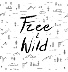 Free and wild hand drawn lettering on linear vector image