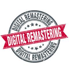 digital remastering round grunge ribbon stamp vector image vector image