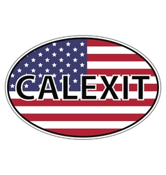 Calexit sticker USA flag vector image
