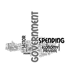 What your tax dollars do for you text word cloud vector
